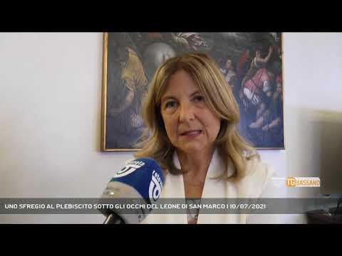 UNO SFREGIO AL PLEBISCITO SOTTO GLI OCCHI DEL LEONE DI SAN MARCO | 10/07/2021
