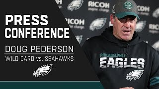 Doug Pederson Discusses the Playoff Loss to Seattle | Eagles Press Conference