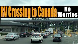Video Motorhome RV Living   Crossing Canadian Border In RV   Western Canada download MP3, 3GP, MP4, WEBM, AVI, FLV Juli 2018