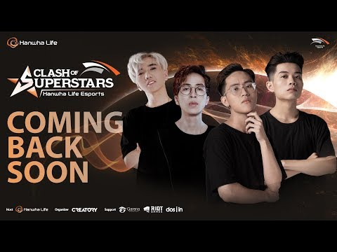 Stream: VCS - [LIVE] CLASH OF SUPERSTARS - HANWHA LIFE ESPORTS - GRO