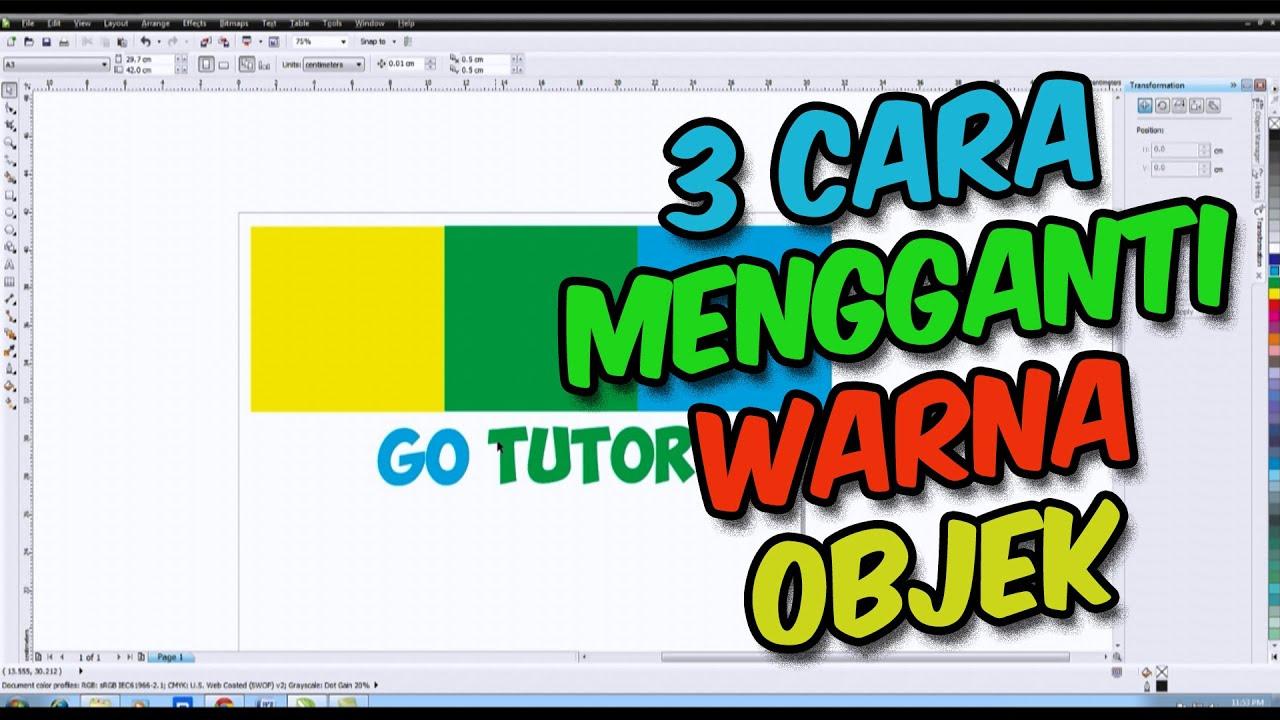 [ TUTORIAL CORELDRAW ] 3 Cara Mengganti Warna Objek Menggunakan Coreldraw Bahasa Indonesia