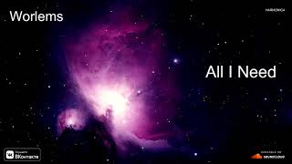 Worlems - All I Need (Release IMPULSIVITY RECORDS)