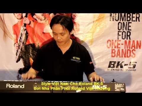 Style Roland BK5-Việt Thương_Dance Noel