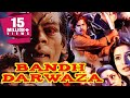 Bandh Darwaza 1990 Full Hindi Movie Manjeet Kullar, Kunika, Aruna Irani, Hashmat Khan