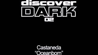 Castaneda - Oceanborn (Original Mix) [2005]