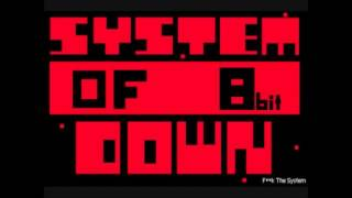 System of a down - Chop Suey [8-Bit Version]