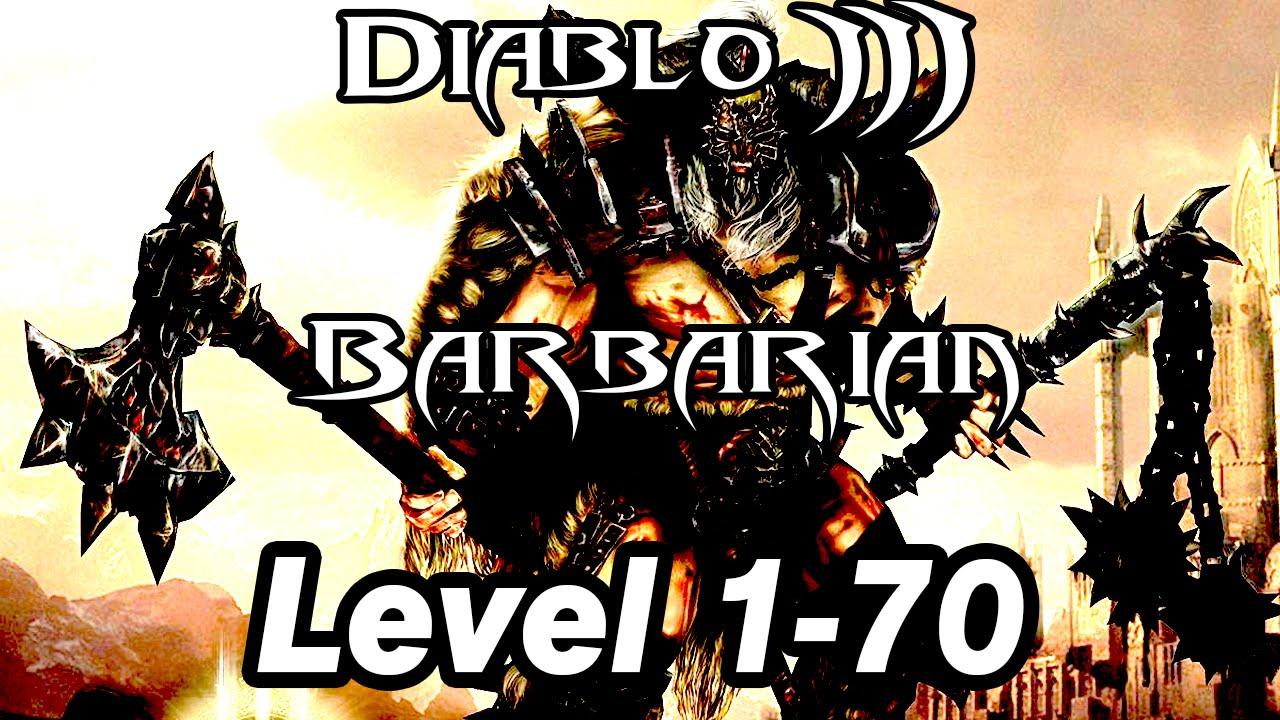 Diablo III - Level 1-70 (Barbarian) - YouTube