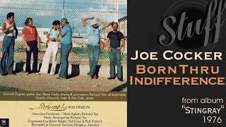 "Joe Cocker ""Born Thru Indifference"" from album ""Stingray"" 1976"