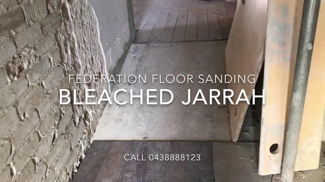 Bleached jarrah youtube bleached jarrah federation floor sanding dailygadgetfo Images
