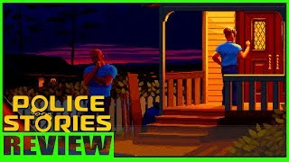 Police Stories Review | Police Stories Is It Any Good? | Police Stories Gameplay
