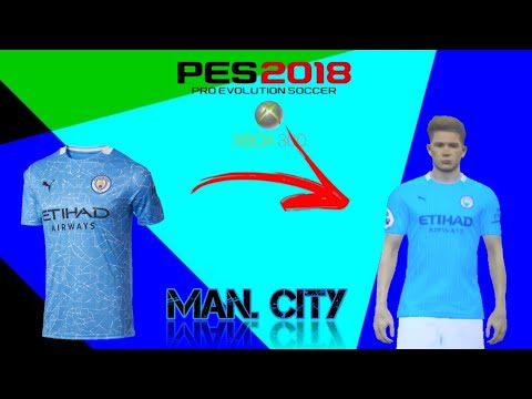 Como Fazer O Novo Uniforme Do Manchester City 2020 2021 No Pes 2018 Xbox 360 Youtube