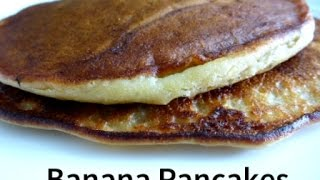 How To Make Banana Pancakes? |easy And Quick Way To Make Delicious Pancakes