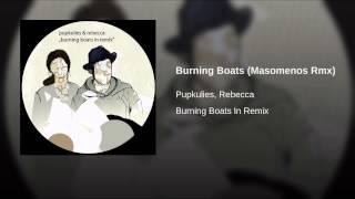 Burning Boats (Masomenos Rmx)