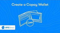 Create a Copay bitcoin wallet - BTC Direct