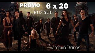 The Vampire Diaries (Дневники вампира) - 6 сезона 20 серия RUS SUB (Промо)