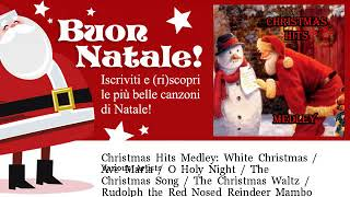Various Artists - Christmas Hits Medley: White Christmas / Ave Maria / O Holy Night / The...