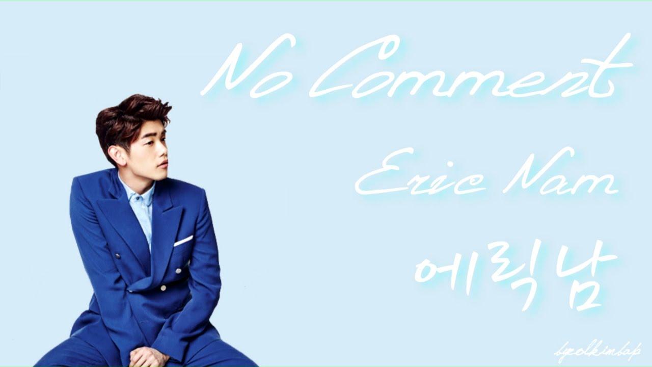 no-comment-eric-nam-elignam-han-rom-eng-lyrics-byeolkimbap