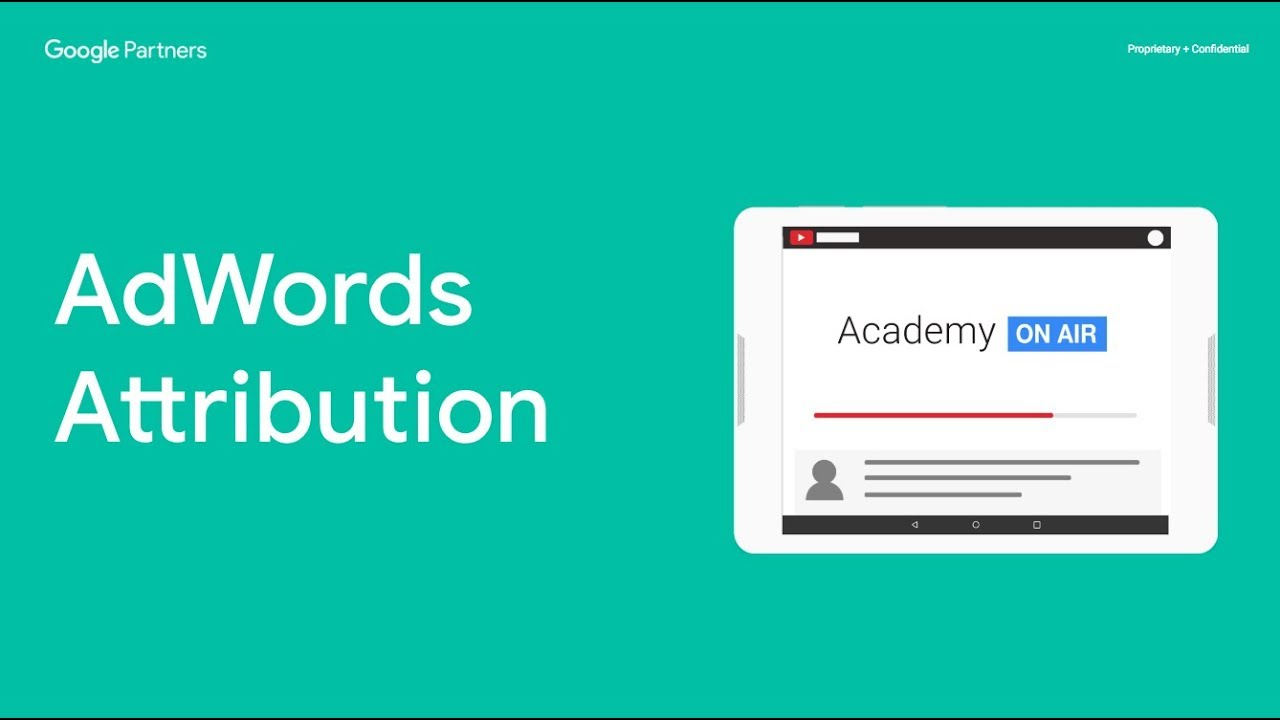 Academy on Air: AdWords Attribution (05 10 18)