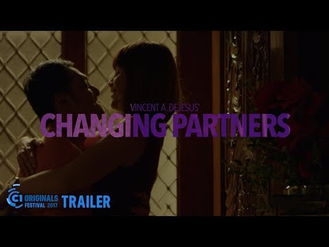 Cinema One Originals 2017 Official Trailer: CHANGING PARTNER