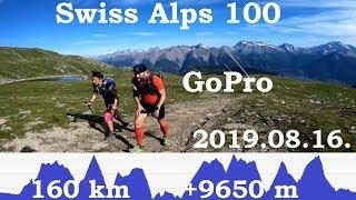Swiss Alps 100 (160 km + 9650 m) endurance run - terepfutóverseny 2019' - GoPro, Full HD
