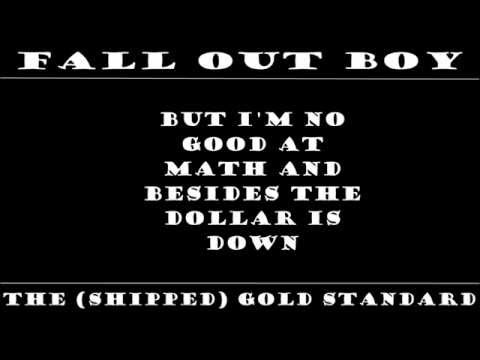 Fall Out Boy - The Shipped Gold Standard [Lyrics]
