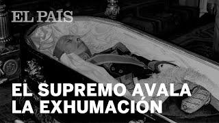 FRANCO: El SUPREMO avala la EXHUMACIÓN del VALLE DE LOS CAÍDOS y que los restos vayan a EL PARDO