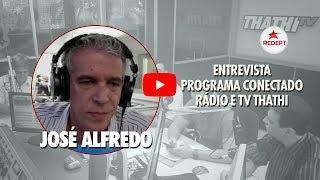 José Alfredo: Entrevista Programa Conectado | 02-05-2018