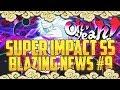 [FR] Naruto Blazing : BLAZING NEWS 9# | SUPER IMPACT SS | SPECIAL ATTACK MÉCANIQUE | DU LOURD !!