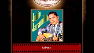Julio Jaramillo – La Duda