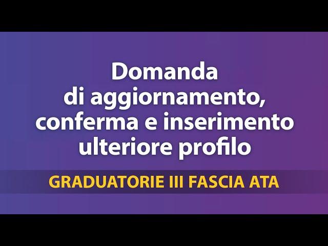 Graduatorie Terza Fascia Ata, domanda di aggiornamento, conferma e inserimento ulteriore profilo