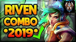 Challenger Riven Combo Guide (2019) - League of Legends