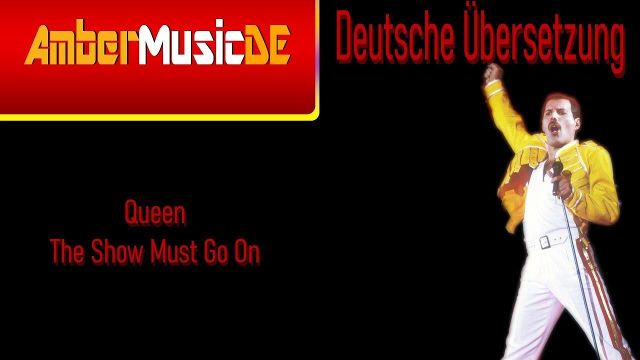 Queen The Show Must Go On Deutsche Ubersetzung Youtube