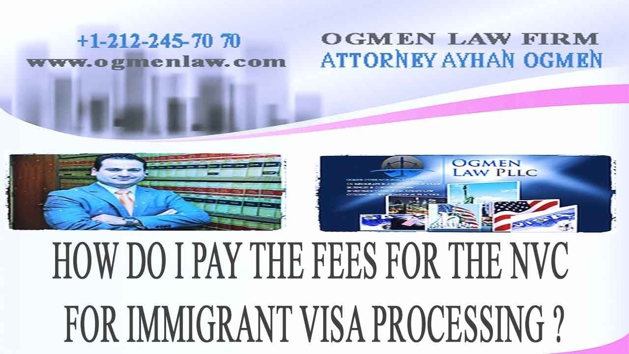 HOW DO I PAY THE FEES FOR THE NVC FOR IMMIGRANT VISA PROCESSING ?