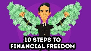 10 Steps To Financial Freedom - How To Be Good With Money