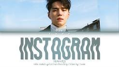 DEAN (딘) - instagram (Han Rom Eng) Color Coded Lyrics/한국어 가사