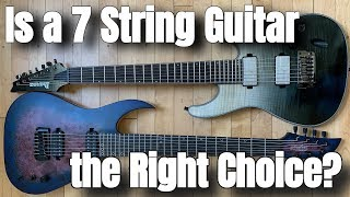 Is a 7 String Guitar the Right Choice for You?   What To Know Before You Buy