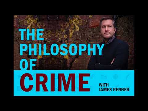 The Philosophy of Crime / 106: Effect & Cause