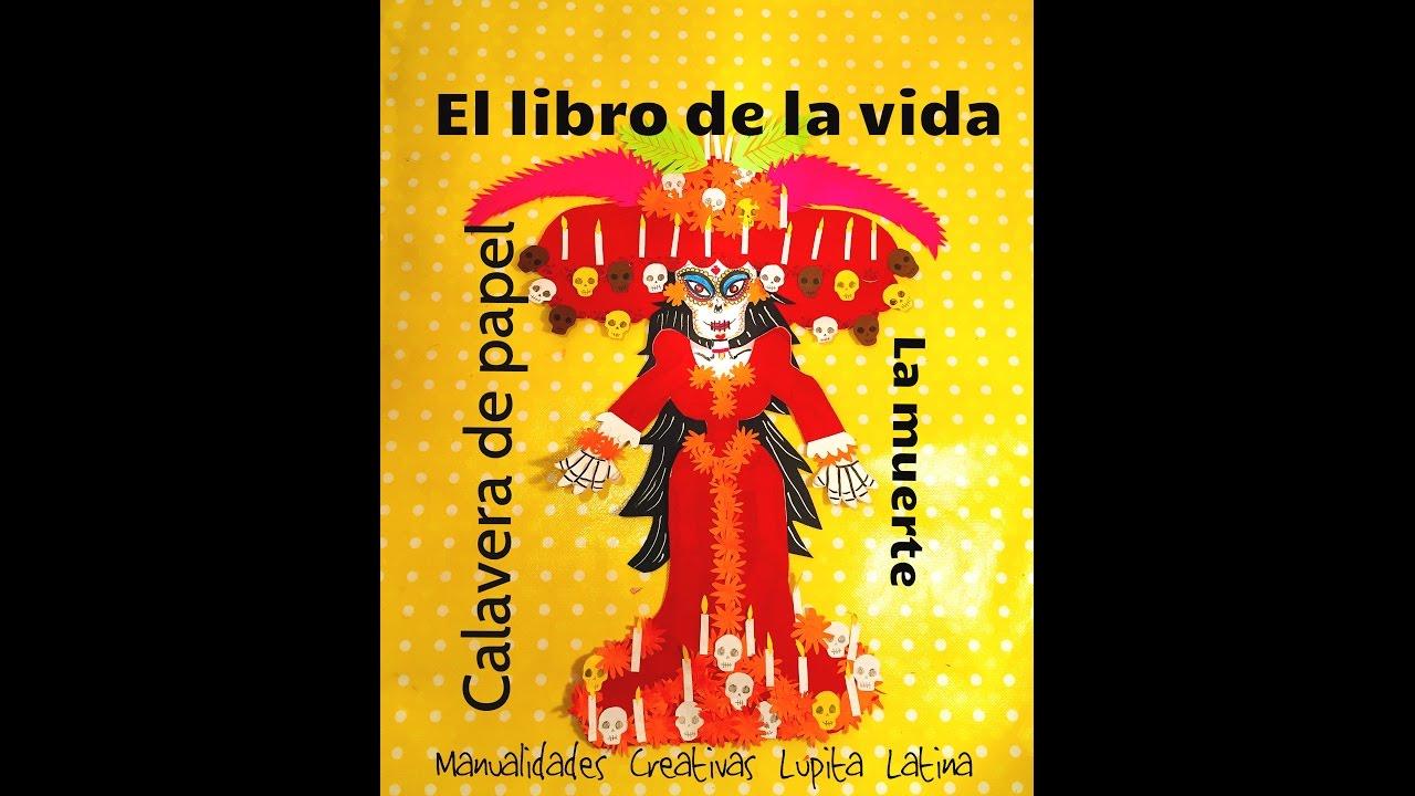 DIY Calavera De Papel La Muerte El Libro De La Vida Dia De