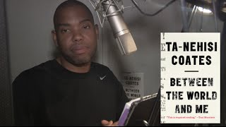 Ta-Nehisi Coates Records BETWEEN THE WORLD AND ME Audiobook