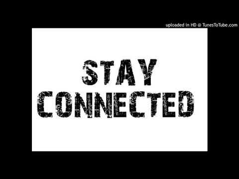 STAY CONNECTED - DESTINY MUSIQ