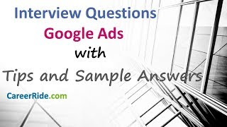Google Ads Interview Questions and Answers - Google Adwords Interview Questions
