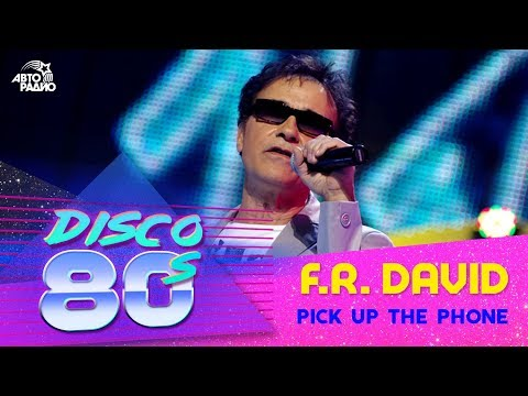 🅰️ F. R. David - Pick Up The Phone (Дискотека 80-х 2011)