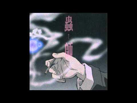 Mushi - Mushishi: Ongakushu Original Soundtrack 1