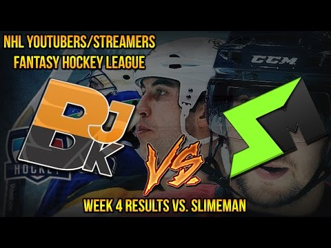 NHL Youtubers/Streamers Fantasy Hockey League – Week 4 Results vs. Slimeman