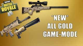 Fortnite | *NEW* ALL GOLD GAMEMODE! Everything is LEGENDARY!