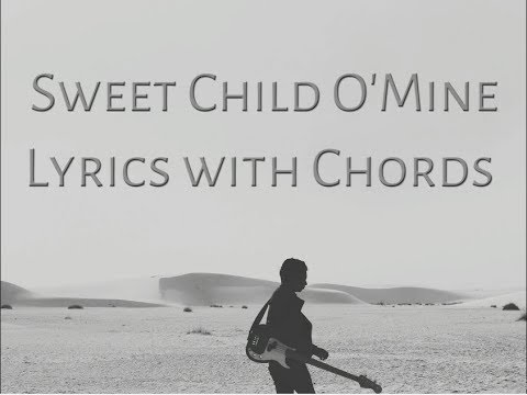Sweet Child O'Mine Lyrics with chords