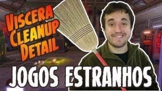 Sou Faxineiro do Espaço! - Viscera Cleanup Detail - Jogos Mais Estranhos do Mundo.