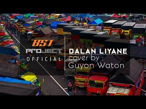 DALAN LIYANE    Cover Guyon wagon   BST PROJECT - YouTube