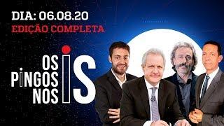 Os Pingos nos Is  - 06/08/20 - AO VIVO - COMENTARISTAS PERGUNTAM NA LIVE DE BOLSONARO