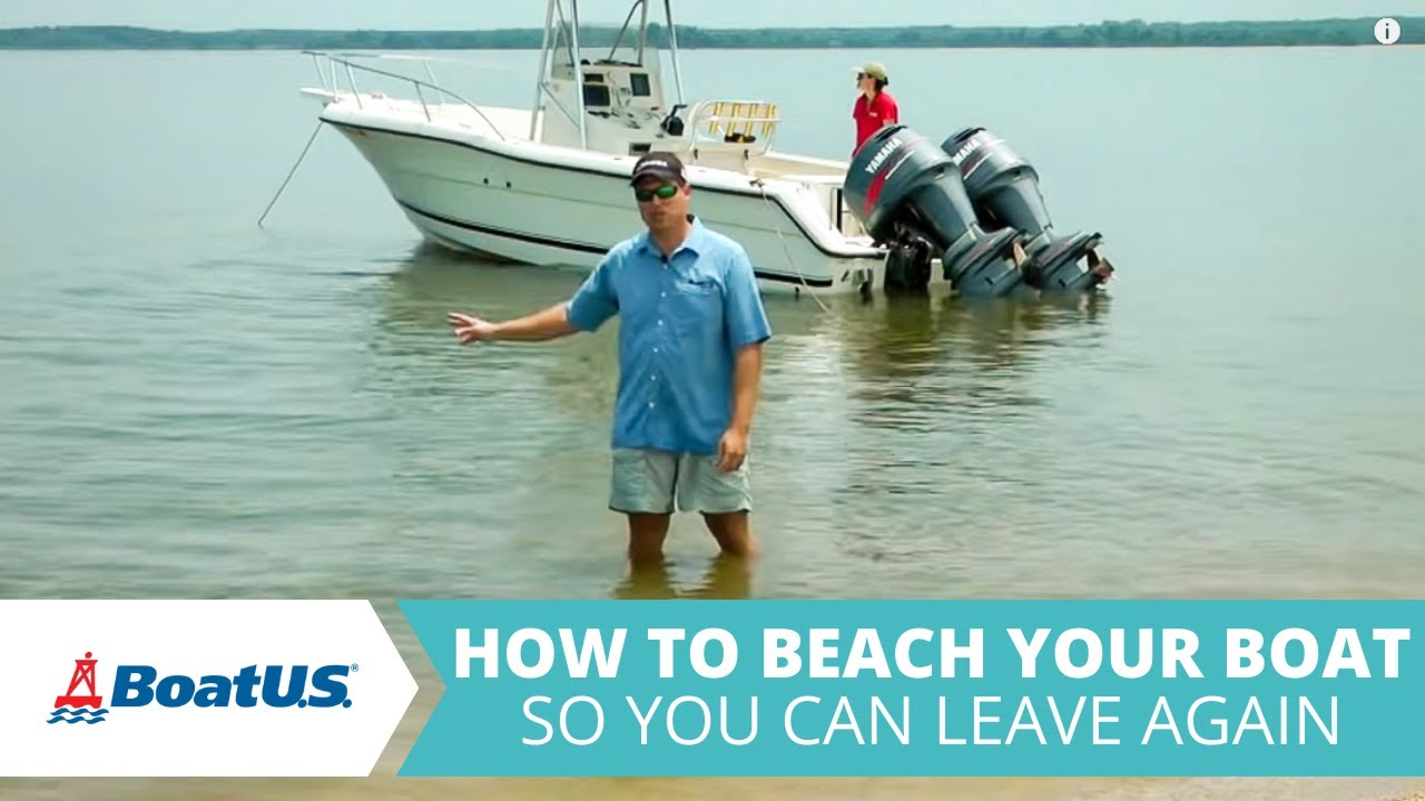 How To Beach Your Boat And Leave Again - Trailering - BoatUS